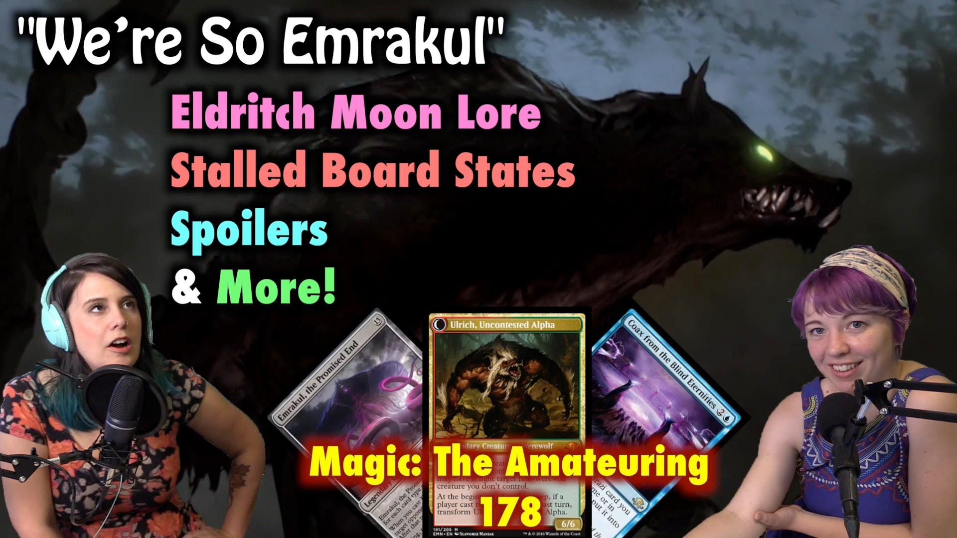 Mtacast Were So Emrakul Eldritch Moon Spoilers Lore And More Magic